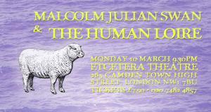 Malcolm Julian Swan & The Human Loire