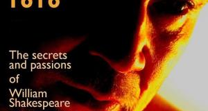 1616; The Secrets and Passions of William Shakespeare