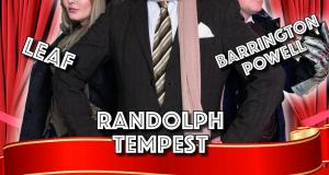 Randolph Tempest presents...An Evening Of Magic And Mystery!