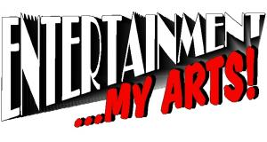 Entertainment...My Arts!